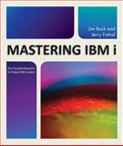 Mastering IBM I, Jim Buck and Jerry Fottral, 1583473564