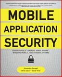 Mobile Application Security, Dwivedi, Himanshu and Clark, Chris, 0071633561