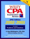 Wiley CPA Examination Review, Problems and Solutions, Delaney, Patrick R. and Whittington, O. Ray, 047121356X