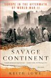 Savage Continent, Keith Lowe, 125003356X