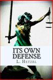 Its Own Defense, L. Hetzel, 1482793563