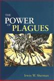 The Power of Plagues 9781555813567