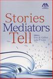 Stories Mediators Tell, Eric Galton, 1614383561