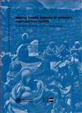 Mental Health Aspects of Women's Reproductive Health, World Health Organization Staff, 9241563567