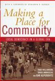Making a Place for Community, Thad Williamson and David Imbroscio, 0415933560