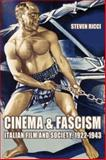 Cinema and Fascism : Italian Film and Society, 1922-1943, Ricci, Steven, 0520253566