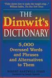 The Dimwit's Dictionary, Robert Hartwell Fiske, 0785823565