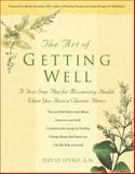 The Art of Getting Well, David Spero, 0897933567