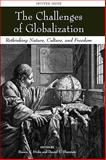 The Challenges of Globalization : Rethinking Nature, Culture, and Freedom, , 1405173564