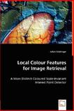 Local Colour Features for Image Retrieval, Julian Stottinger, 3836483564