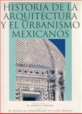 Historia de la Arquitectura y el Urbanismo Mexicanos : El Periodo Virreinal - El Proceso de Consolidación de la Vida Virreinal, Chanfón Olmos Carlos (coord.), 968166356X