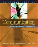 Communication Vol. 2 : Principles for a Lifetime: Interpersonal Communication, Beebe, Steven A. and Beebe, Susan J., 0205593569