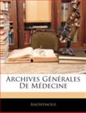 Archives Générales de Médecine, Anonymous, 1144873568
