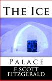 The Ice Palace, F. Fitzgerald, 1495333566