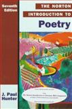 Norton Introduction to Poetry, Hunter, J. Paul, 0393973573