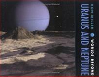 Uranus and Neptune, Ron Miller, 0761323570