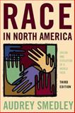 Race in North America : Origins and Evolution of a Worldview, Audrey Smedley, 0813343577