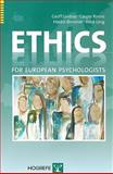 Ethics for European Psychologists, Geoff Lindsay, Casper Koene, Haldor Øvreeide, Fredi Lang, 0889373574