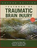 Textbook of Traumatic Brain Injury, Silver, Jonathan M. and McAllister, Thomas W., 1585623571