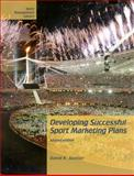 Developing Successful Sport Marketing Plans, Stotlar, David K., 1885693575