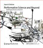 Performative Science and Beyond, Hans H. Diebner, 3211333576