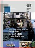 Guidelines for Port State Control Officers Carrying Out Inspections under the Work in Fishing Convention, 2007 (No. 188), International Labor Office, 9221253570