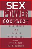 Sex, Power, Conflict : Evolutionary and Feminist Perspectives, , 0195103572