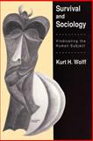 Survival and Sociology : Vindicating the Human Subject, , 0887383572