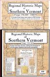 Regional Historic Maps of Southern Vermont. 25 map CD,, 0911653570