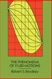 The Phenomena of Fluid Motions, Brodkey, Robert, 0972663576