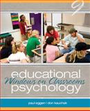 Educational Psychology : Windows on Classrooms Plus MyEducationLab with Pearson EText, Eggen, Paul D. and Kauchak, Don P., 0132893576