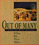 Out of Many : A History of the American People, Faragher, John Mack, 013562357X