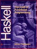 The Craft of Functional Programming, Thompson, Simon, 0201403579
