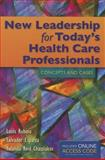New Leadership for Today's Health Care Professionals, Louis G. Rubino and Salvador J. Esparza, 1284023575
