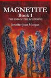 Magnetite, Jennifer Morgan, 1461163579