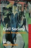Civil Society : Berlin Perspectives, Keane, 1845453573