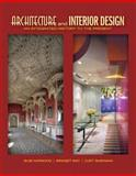 Architecture and Interior Design : An Integrated History to the Present, Harwood, Buie and May, Bridget, 0135093570