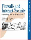 Firewalls and Internet Security : Repelling the Wily Hacker, Cheswick, William R. and Bellovin, Steven M., 0201633574