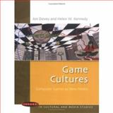 Games Cultures : Computer Games As New Media, Dovey, Jon and Kennedy, Helen W., 033521357X