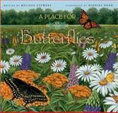 A Place for Butterflies, Melissa Stewart, 1561453579