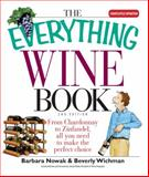 The Everything Wine Book, Barbara Nowak and Beverly Wichman, 1593373570