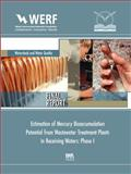 Estimation of Mercury Bioaccumulation Potential from Wastewater Treatment Plants in Receiving Waters: Phase 1 : WERF Report 05-WEM-1CO, Dean, J. D. and Mason, R., 1843393573