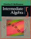Beginning and Intermediate Algebr, McKeague, Charles P., 0030973570
