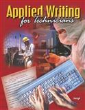 Applied Writing for Technicians, Jungk, Dale, 0078283574