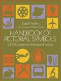 Handbook of Pictorial Symbols, Rudolf Modley and William R. Myers, 048623357X