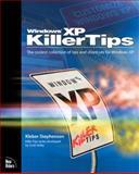 Windows XP Killer Tips, Scott Kelby and Kleber Stephenson, 073571357X
