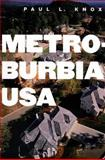 Metroburbia, USA, Knox, Paul L., 0813543576