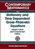 Stationary and Time Dependent Gross-Pitaevskii Equations, , 0821843575