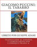 Giacomo Puccini: il Tabarro, E. Enrique Prado A., 1493513575
