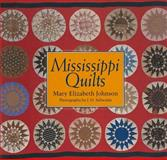Mississippi Quilts, Mary Elizabeth Johnson, 1578063574